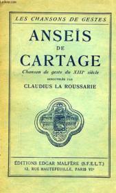 ANSEIS DE CARTAGE, CHANSON DE GESTE DU XIIIe SIECLE - Couverture - Format classique