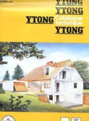 Catalogue Technique Ytong - Couverture - Format classique