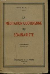 La Meditation Quotidienne Du Seminariste - Couverture - Format classique