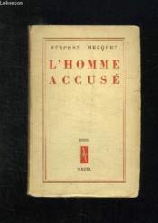 L Homme Accuse. - Couverture - Format classique