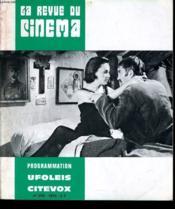 Revue De Cinema - Image Et Son N° 259 - Programmation Ufoleis Citevox - Antonio As Mortes, La Bombe, Brigitte Et Brigitte, Camarades ... - Couverture - Format classique