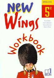 NEW WINGS ; anglais ; 5ème ; worbook - Intérieur - Format classique