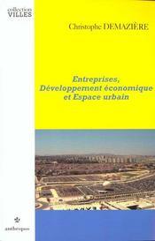 Entreprises ; Developpement Economique Et Espace Urbain - Intérieur - Format classique