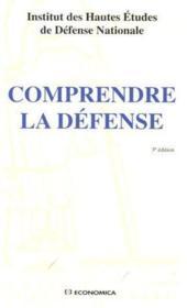 Comprendre la défense (3e édition) - Couverture - Format classique