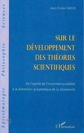 Sur le développement des théories scientifiques ; de l'aporie de l'incommensurabilite à la dimension pragmatique de la découverte - Intérieur - Format classique