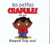 Gaspard Trop Tard - Intérieur - Format classique