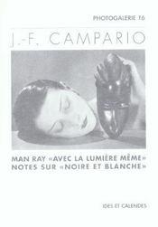 J.-F. Camparion - Man Ray Avec La Lumiere Meme - Intérieur - Format classique