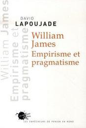 William james ; empirisme et pragmatisme - Intérieur - Format classique