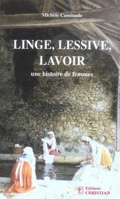 Linge, lessive, lavoir, une histoire de femmes - Intérieur - Format classique