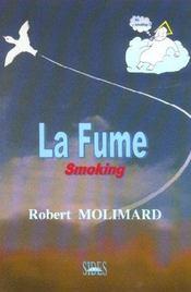 La Fume - Intérieur - Format classique
