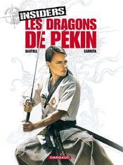 Insiders - saison 1 T.7 ; les dragons de Pékin - Couverture - Format classique