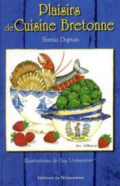 Aed plaisirs de cuisine bretonne - Couverture - Format classique