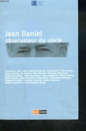 Jean Daniel - Observateur Du Siecle - Couverture - Format classique