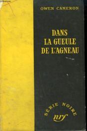 Dans La Gueule De L'Agneau. ( Catch A Tiger). Collection : Serie Noire Sans Jaquette N° 184 - Couverture - Format classique