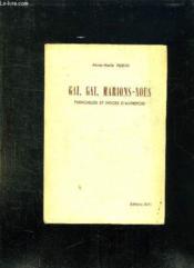 Gai Gai Marions Nous. Fiancailles Et Notes D Autrefois. - Couverture - Format classique