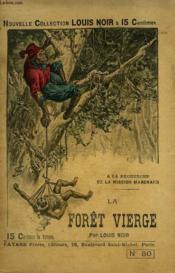 A La Recherche De La Mission Marchand. La Foret Vierge. - Couverture - Format classique