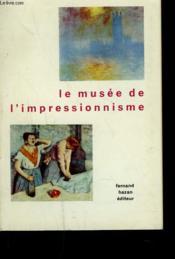Le Musee De L'Impressionnisme - Couverture - Format classique