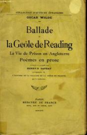 Ballade De La Geole De Reading, La Vie De Prison En Angleterre, Poemes En Prose - Couverture - Format classique