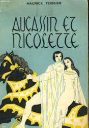 Aucassin Et Nicolette (Chantefable) - Berte Aux Grands Pieds De Adenet, Le Roi Des Menestrels - Couverture - Format classique