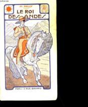 Le Roi Des Andes. - Couverture - Format classique