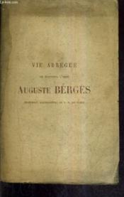 Vie Abregee De Monsieur L'Abbe Auguste Berges Chanoine Archipetre De N.-D. De Paris. - Couverture - Format classique