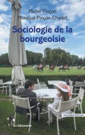 Sociologie de la bourgeoisie - Couverture - Format classique