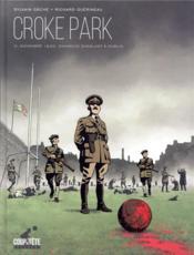Croke Park ; dimanche sanglant à Dublin - Couverture - Format classique
