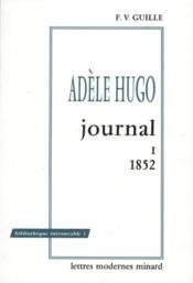 La revue des lettres modernes ; Adèle Hugo ; journal t.1 ; 1852 - Couverture - Format classique