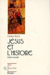 Jésus et l'histoire, édition nouvelle - Couverture - Format classique