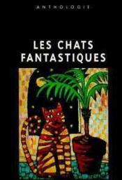 Metamorphoses du chat ; l'anthologie - Couverture - Format classique