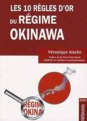 Les 10 règles d'or du régime Okinawa - Intérieur - Format classique