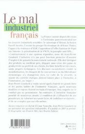 Le mal industriel francais en finir avec l'acharnement de l'etat - 4ème de couverture - Format classique