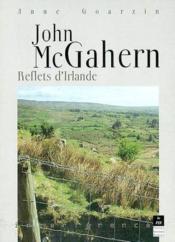 John McGahern ; reflet d'Irlande - Couverture - Format classique
