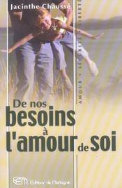 De Nos Besoins A L'Amour De Soi - Intérieur - Format classique
