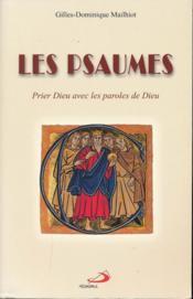 Psaumes (les): prier dieu avec les paroles de dieu - Couverture - Format classique