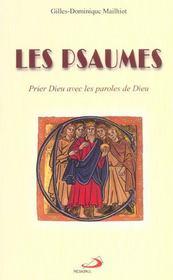 Psaumes (les): prier dieu avec les paroles de dieu - Intérieur - Format classique