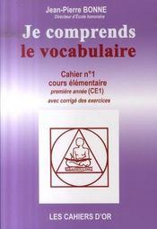 Je Comprends Le Vocabulaire ; Cahier N.1 ; Ce1 - Intérieur - Format classique