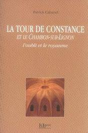 La tour de Constance et le Chambon-sur-Lignon, l'oubli et le royaume - Intérieur - Format classique