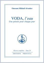 Oeuvres Completes T.20 ; Voda, L'Eau ; Une Pensée Pour Chaque Jour - Couverture - Format classique