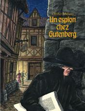 Un espion chez Gutenberg - Couverture - Format classique