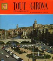 Tout Girona Et Sa Province - Couverture - Format classique
