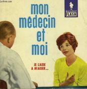 Je L'Aide A M'Aider... Mon Medecin Et Moi - Couverture - Format classique