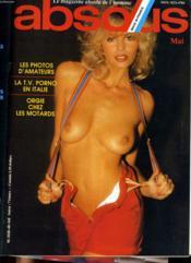 ABSOLU, le magazine français de l'homme N° 48 - LES PHOTOS D'AMATEUR - LA T.V. PORNO EN ITALIE - ORGIE CHEZ LES MOTARDS... - Couverture - Format classique