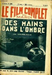 Le Film Complet Du Mardi N° 1398 - 12e Annee - Des Amins Dans L'Ombre - Couverture - Format classique