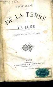 De La Terre A La Lune - Trajet Direct En 97 Heures. - Couverture - Format classique