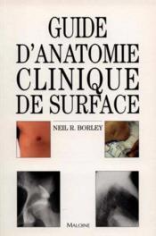 Guide d'anatomie clinique de surface - Couverture - Format classique