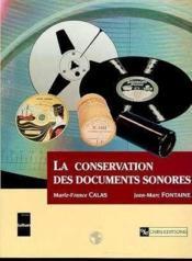 La conservation des documents sonores - Couverture - Format classique