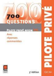 700 Questions Pilote Prive Avion Ppl - Intérieur - Format classique