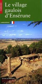 Le village gaulois d'enserune - Intérieur - Format classique