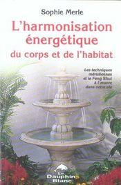 Harmonisation energetique corps et habitat - Intérieur - Format classique